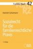 FamRZ-Buch 42: Sozialrecht für die familienrechtliche Praxis (Aug. 2016)